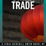 China Trade (Lydia Chin and Bill Smith Series #1) by S. J. Rozan