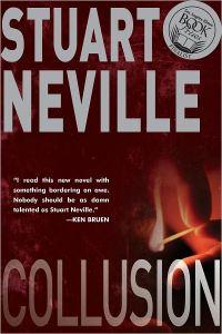 Collusion: A Jack Lennon Investigation Set in Northern Ireland Stuart Neville