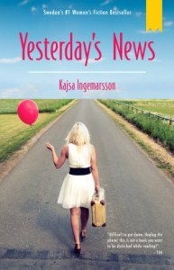 Yesterday's News by Kajsa Ingemarsson