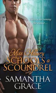 Miss Hillary Schools a Scoundrel By: Samantha Grace
