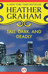 Tall, Dark and Deadly Heather Graham