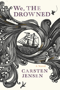 We, the Drowned by Carsten Jensen