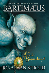 The Amulet of Samarkand (Bartimaeus Volume 1) (Bartimaeus Trilogy) Jonathan Stroud