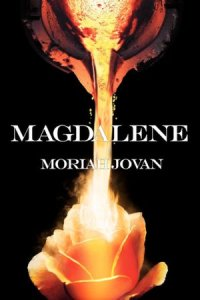 Magdalene by Moriah Jovan