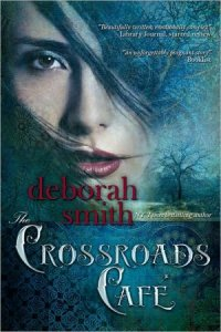 The Crossroads Cafe Deborah Smith