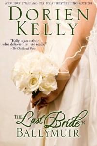 The Last Bride in Ballymuir (Ballymuir Series) Dorien Kelly