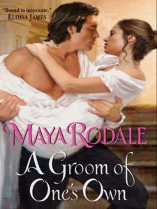 A Groom of One's Own Maya Rodale