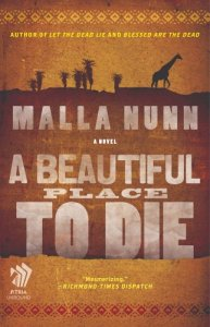 A Beautiful Place to Die Malla Nunn