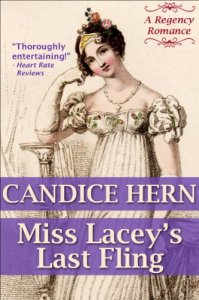 Miss Lacey's Last Fling (A Regency Romance) by Candice Hern