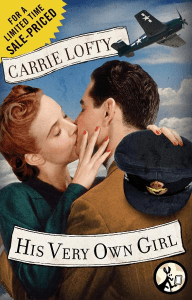 His Very Own Girl By: Carrie Lofty