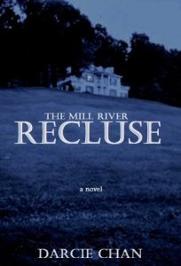Mill River Recluse Darcie Chan
