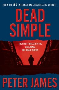 Dead Simple (Roy Grace Series #1) by     Peter James