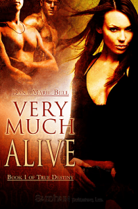 Very Much Alive Dana Marie Bell