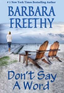 Don't Say A Word by Barbara Freethy