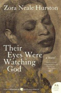 Their Eyes Were Watching God      by     Zora Neale Hurston