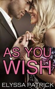 Elyssa Patrick As You Wish
