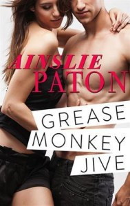Ainslie Paton Grease Monkey Jive