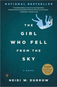 The Girl Who Fell from the Sky   The Girl Who Fell from the Sky      by     Heidi W. Durrow