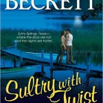 Sultry with a Twist by Macy Beckett