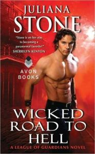 Wicked Road to Hell: A League of Guardians Novel [NOOK Book]      by     Juliana Stone