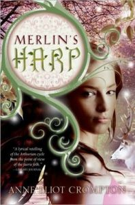 Merlin's Harp      by     Anne Crompton