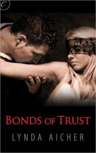 Bonds of Trust By: Lynda Aicher