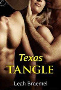 Texas Tangle By: Leah Braemel