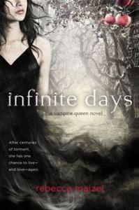 Infinite Days      By: Rebecca Maizel