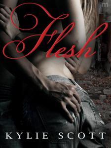 Kylie Scott Flesh