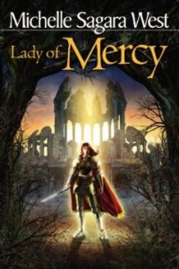 Lady of Mercy  by Michelle Sagara West