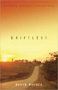 Driftless David Rhodes