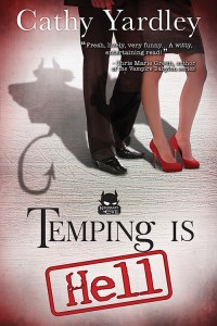 Temping Is Hell Cathy Yardley