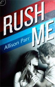 Rush Me by Allison Parr