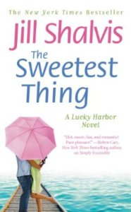 The Sweetest Thing (A Lucky Harbor Novel) by Jill Shalvis