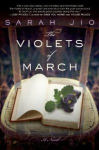 The Violets of March: A Novel by Sarah Jio