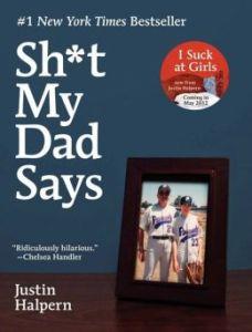 Sh*t My Dad Says by Justin Halpern