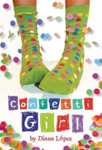 Confetti Girl      By: Diana Lopez