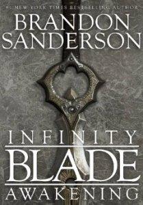 Infinity Blade: Awakening by Brandon Sanderson