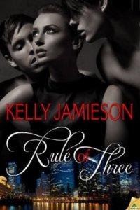 Rule of Three Kelly Jamieson