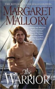 The Warrior (Return of the Highlanders Series #3)      by     Margaret Mallory