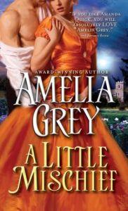 Little Mischief  by Amelia Grey