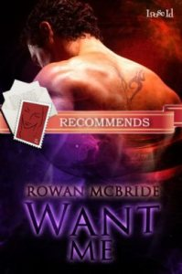 Want Me by Rowan McBride