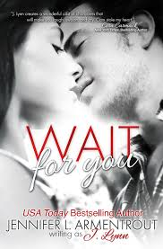 Wait for You by J. Lynn