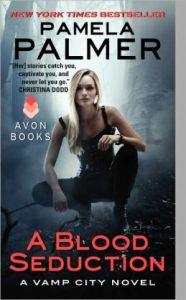 A Blood Seduction      by     Pamela Palmer