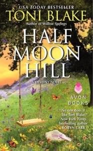 Half Moon Hill by Toni Blake