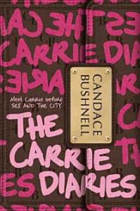 The Carrie Diaries Candace Bushnell