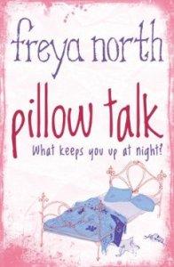 Pillow Talk by Freya North
