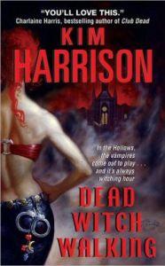 Dead Witch Walking Kim Harrison