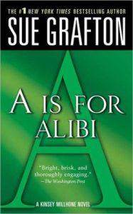 """A"""" is for Alibi Sue Grafton"""