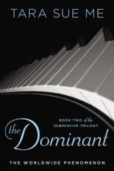 The Dominant by Tara Sue Me